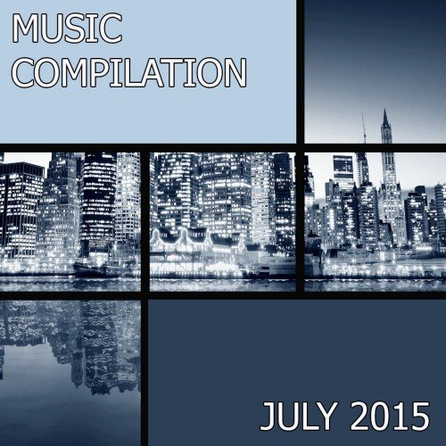 Music compilation July 2015
