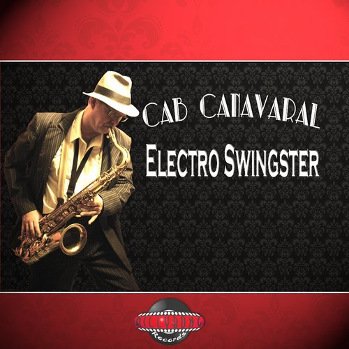 Cab Canavaral - Electro Swingster