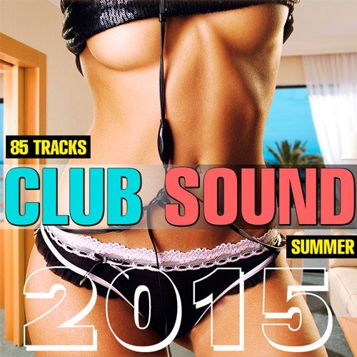 Club Sound Summer 2015