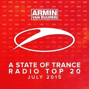 A State Of Trance Radio Top 20 - July