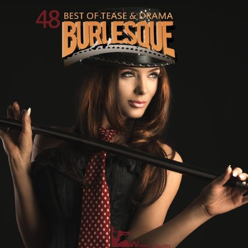 Burlesque (48 Best Of Tease and Drama) ������� ������� �������
