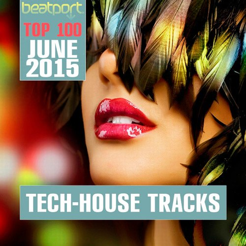 Top 100 Tech-House Tracks June 2015