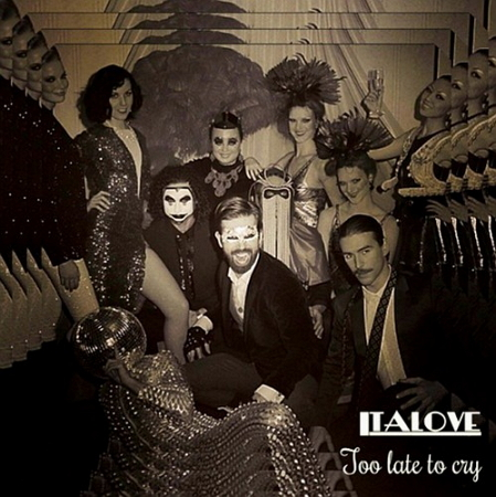 Italove - Too Late to Cry (Single)