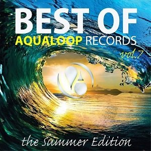 Best Of Aqualoop Vol 7 (The Summer Edition)