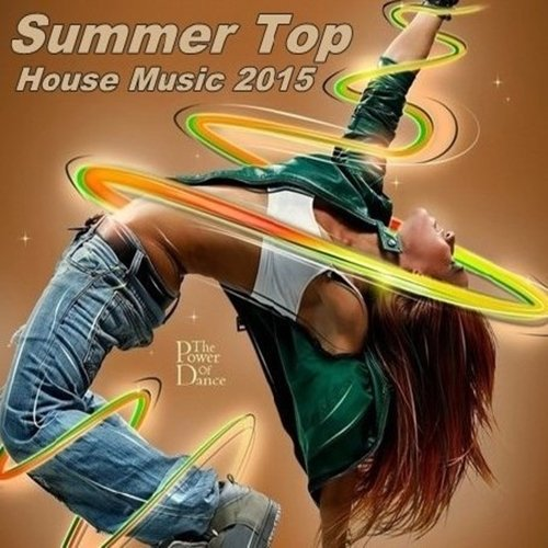 Summer Top House Music
