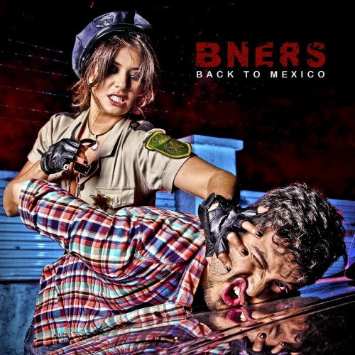 B-Ners - Back To Mexico
