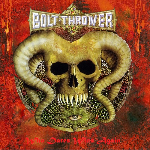 Bolt Thrower - Who Dares Wins Again (Compilation) Альбом скачать торрент