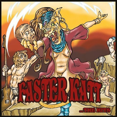 Faster Katt - …the Hits
