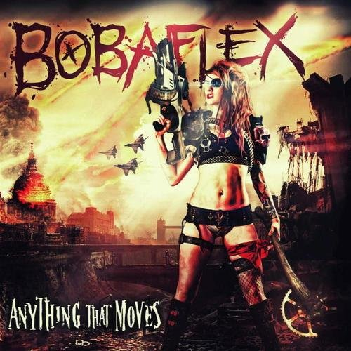 Bobaflex - Anything That Moves