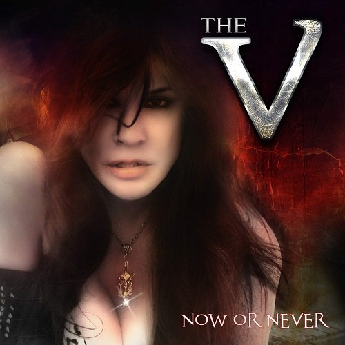 The V - Now Or Never