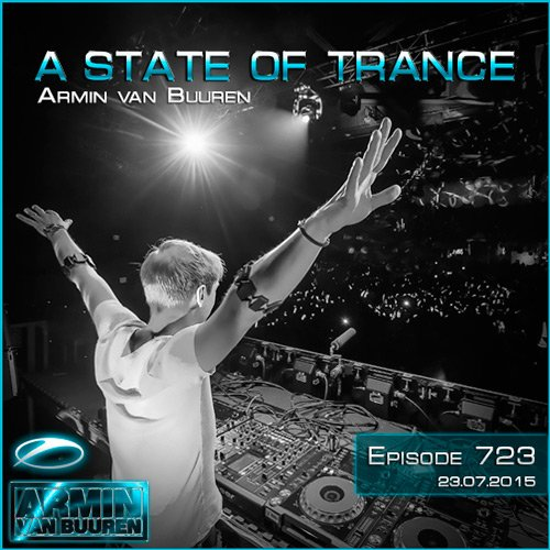 A State Of Trance 723 [23.07.2015]