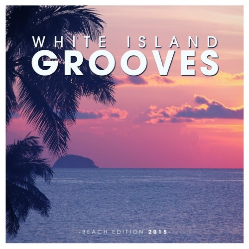 White Island Grooves - Beach Edition