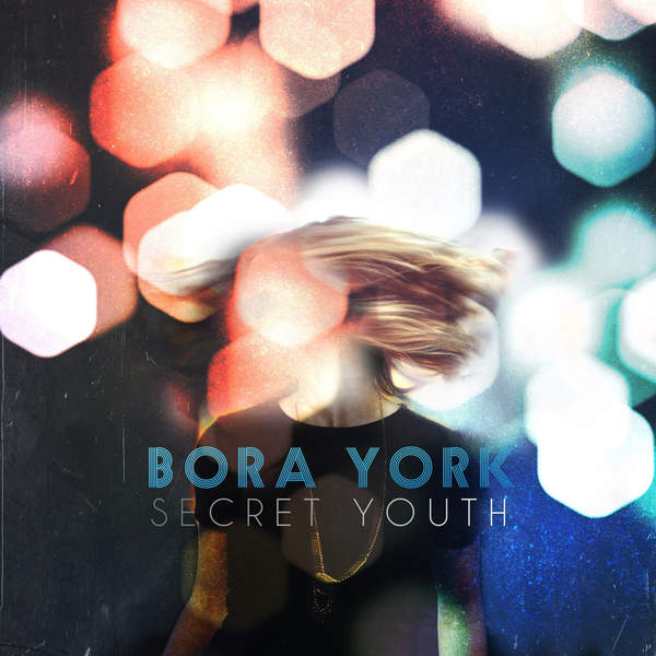Bora York - Secret Youth