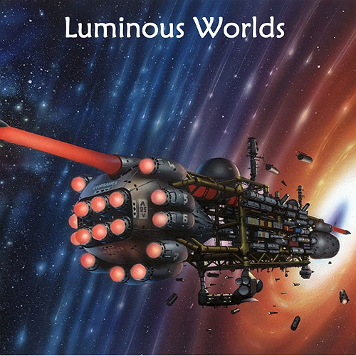 Luminous Worlds