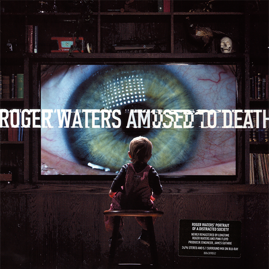 Roger Waters - Amused To Death [Remastered]