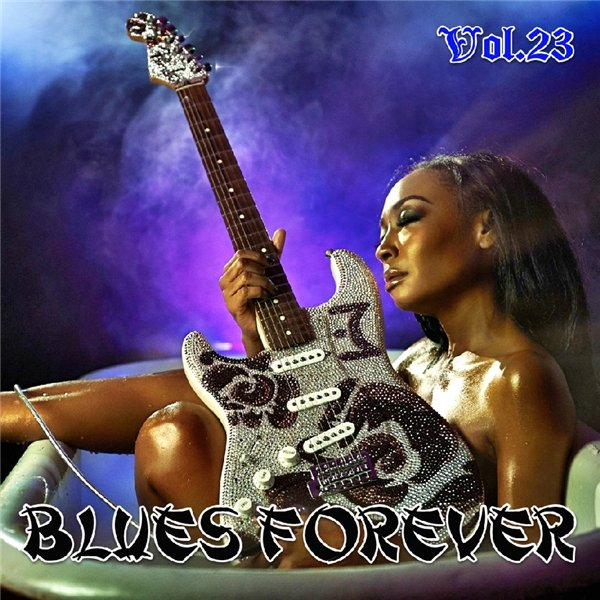 Blues Forever, Vol.23